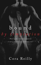 Bound by Temptation #4 - Série Born in Blood Mafia Chronicles - Cora Reilly by ThaisMilena5