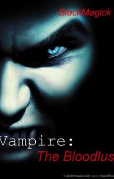 Vampire-The blood lust. (A Poem)