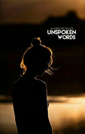Unspoken Words by wondericles