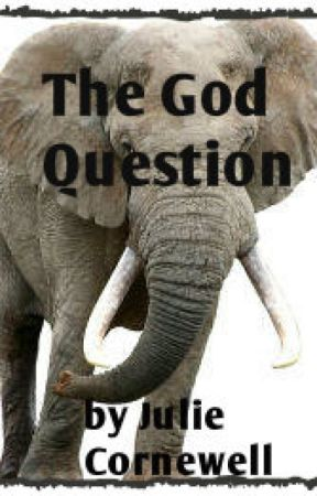 The God Question by JulieCornewell