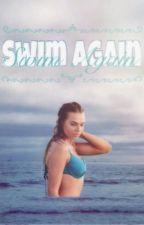 Swim Again (Mermaid) by AMermaidsDream