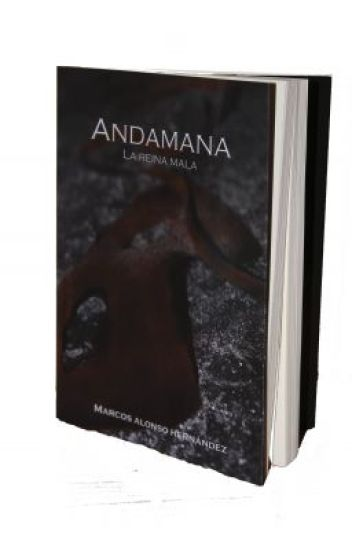 Andamana, La Reina Mala