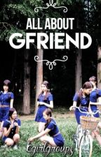 All About G-Friend by kgirlgroups