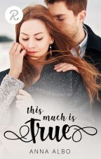 This Much is True (the sequel to The Senator's Son) -- Sample Only by AnnaAlbo