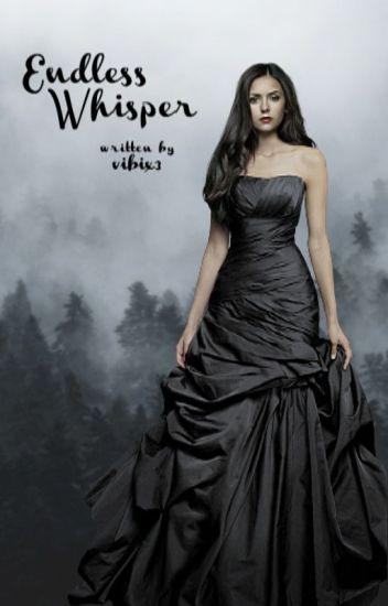 Endless Whisper