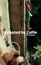 Adopted by Zalfie by Imthemazerunner