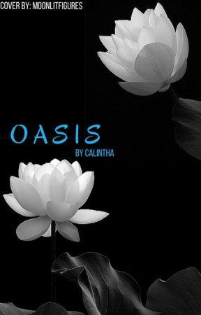 OASIS by Calintha