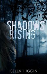 Shadows Rising (Darkness Falls Book 2) by Bella_Higgin