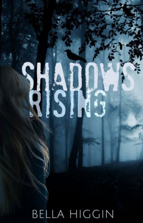 Shadows Rising (Darkness Falls Book 2) by Bella_Higgin