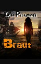 Die Piraten Braut by Viki_teufelin_