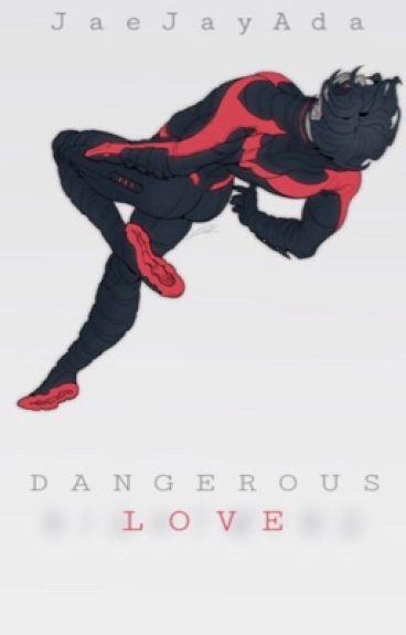Dangerous Love ➢  Dick Grayson X Reader