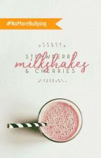 Strawberry Milkshake & Cherries | ✔ by Im_a_READAHOLIC