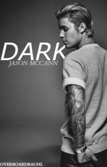 Dark // Jason McCann (watty awards 2013)