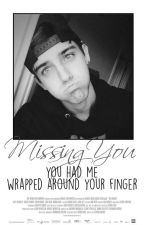 missing you ➳ brooks by cantsavemyselfxx