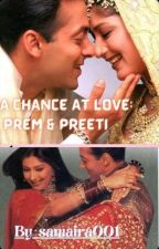 A Chance At Love - Prem Preeti by samaira001