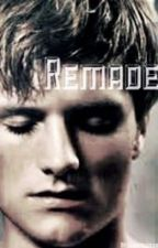 Remade (After Mockingjay Story) by lebookqueen