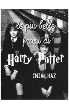 le più belle frasi di Harry Potter by xniallhaz