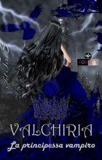 Valchiria  La principessa vampiro by pettorres