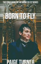 Born to Fly by officialpaigeturner