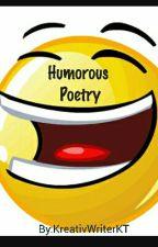Humorous Poetry by KreativWriterKT