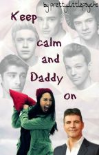Keep calm and Daddy on by prettylittle_psycho