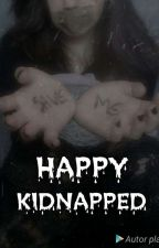 Kidnapped Happy by __DaSia__