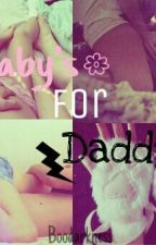Baby's for Daddy's by BooDarkness