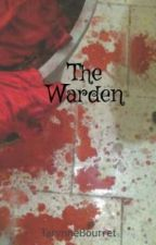 The Warden by TarynneBourret