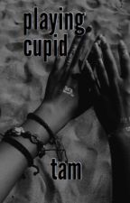 PLAYING CUPID ⊳ REMUS LUPIN  [under revision!] by LawlTam