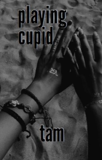 PLAYING CUPID ⊳ REMUS LUPIN  [under revision!]