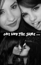 One and the Same by lovaticslovelovato