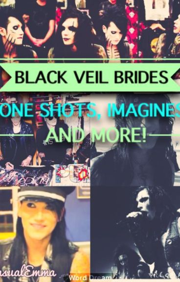 Black Veil Brides One Shots, Imagines and MORE!