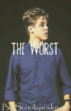 The worst (Matthew Espinosa fanfiction) by snookyxoxlove