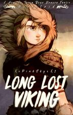 Hiccstrid: Long Lost Viking by XxPinkSkyxX2
