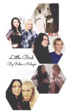 //Little bird//a laura prepon and taylor schilling fanfiction // by teresa_lisbon
