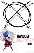 Random Creepypasta Book by JaneCupcake4