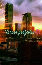 Frases perfeitas by star-land