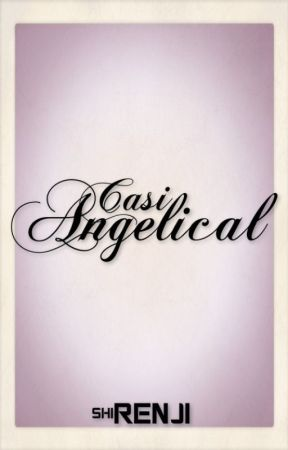 Casi Angelical by shiRENJI