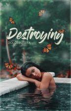 DESTROYING ✧ ( CAMERON DALLAS ) by dolcebutera