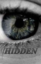 HIDDEN. by Jovanadlr