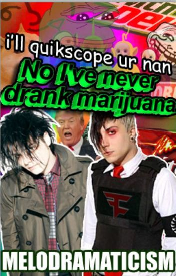 No I've Never Drank Marijuana // FRERARD