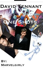 David Tennant one shots by Marvelgirly