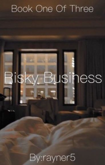 Risky Buisness (A Ross Lynch Story Book One)