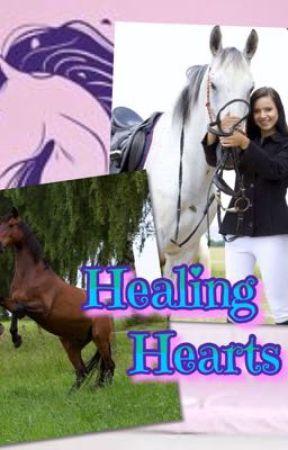 Healing Hearts (A HORSE FANFICTION) by EmmyBeckyManion