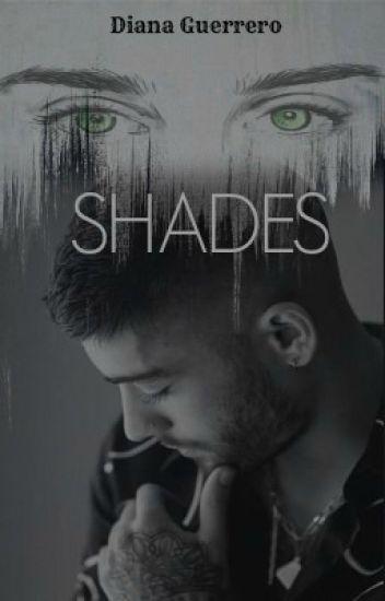 Shades ||Zauren|| TERMINADA