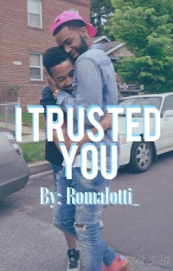 I Trusted You {BxB}