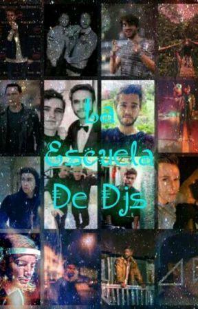 La Escuela De Dj's||Youtubers y Tu|| by ElectronicLife
