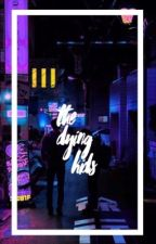 The Dying Kids ☞ 5sos by trxshcxnrianna
