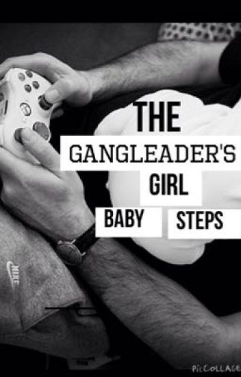(Series)The Gangleader's - Baby steps (book 3)