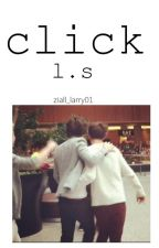 click. »l.s by ziall_larry01